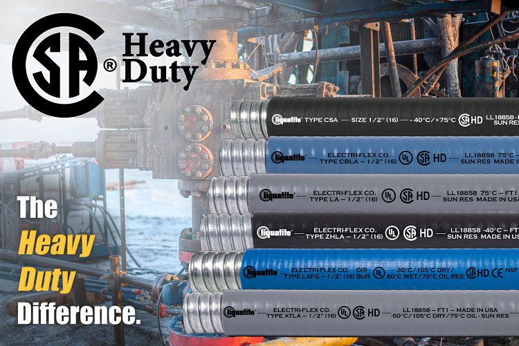 "Liquatite® Conduit Types ATLA and LAFG are Now CSA Certified ""Heavy-Duty"""